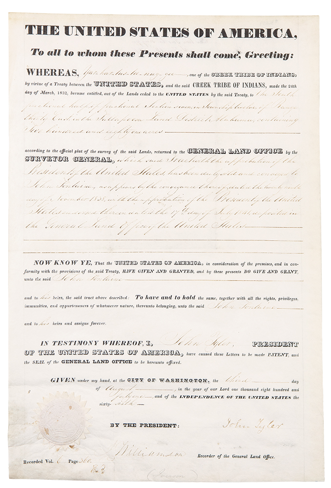 """Partly-printed vellum document signed, as President, approving the sale of 281 acres of land in Alabama from Creek Indian """"Yar-har-tus-tee-nug-gee"""" to John Fontaine. John TYLER."""