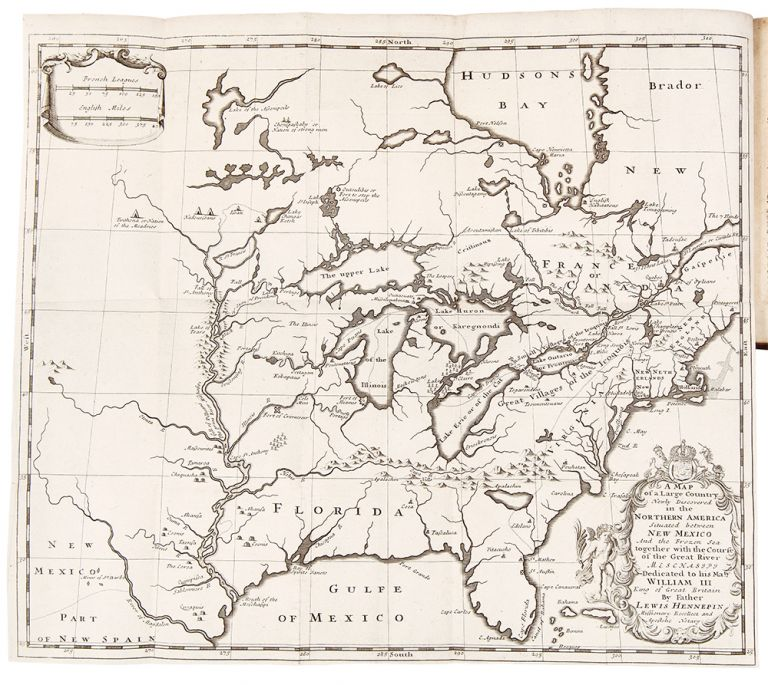 A New Discovery of a Vast Country in America, extending above four thousand miles, between New France and New Mexico; with a description of the Great Lakes...with a continuation, giving an account of the attempts of the sieur de La Salle upon the mines of St. Barbe, &c. the taking of Quebec by the English. Louis HENNEPIN.