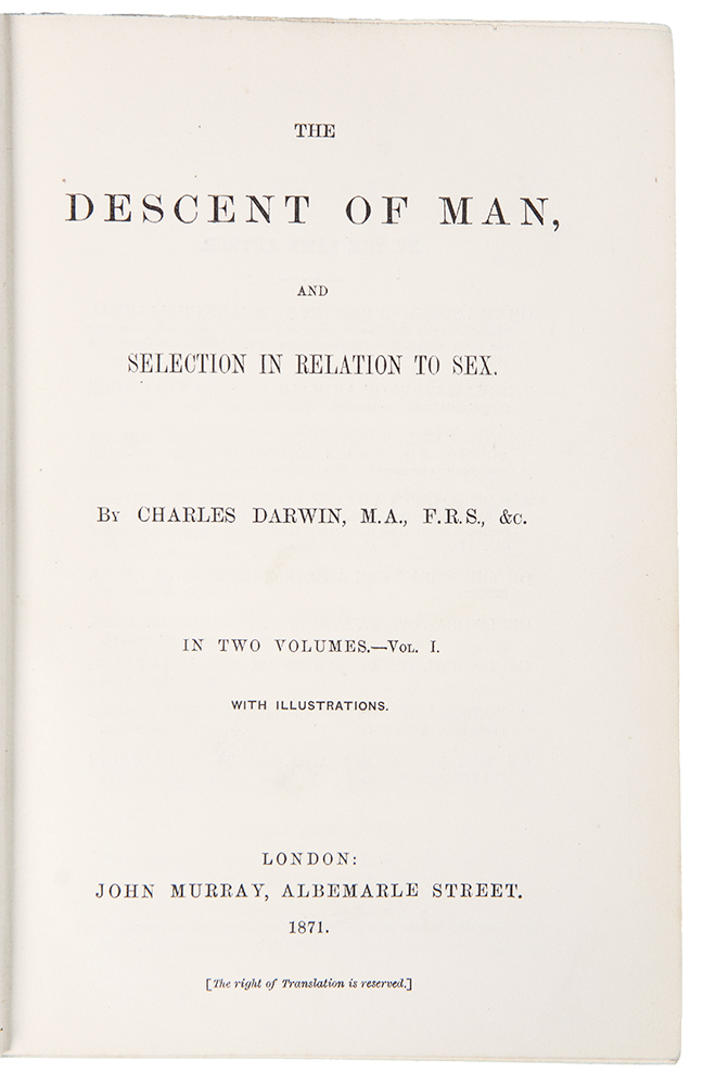 The Descent of Man, and Selection in Relation to Sex. Charles Robert DARWIN.