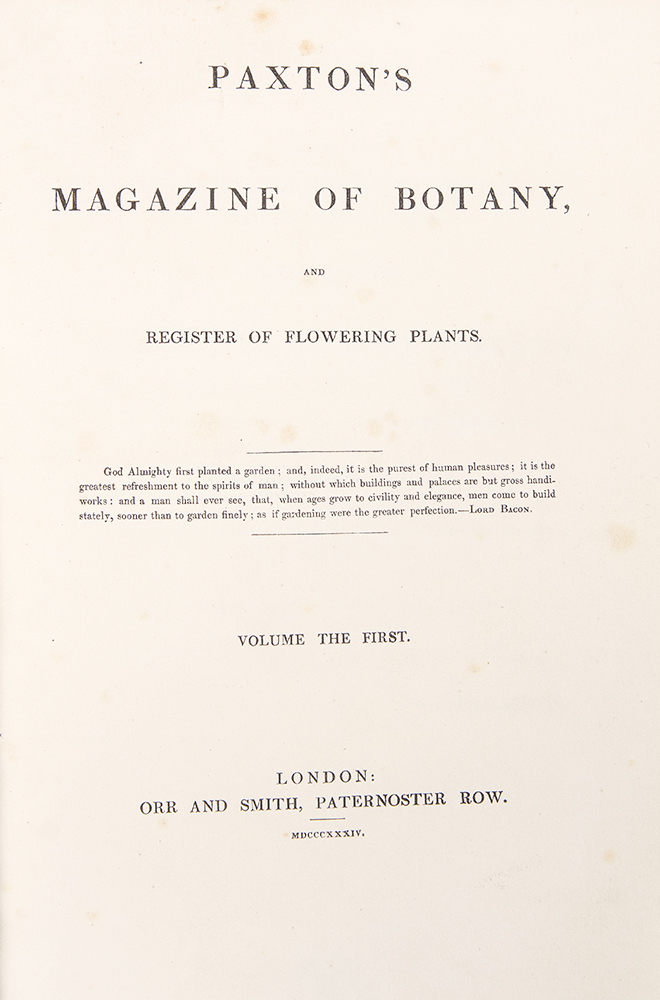 Paxton's Magazine of Botany, and Register of Flowering Plants. Sir Joseph PAXTON.