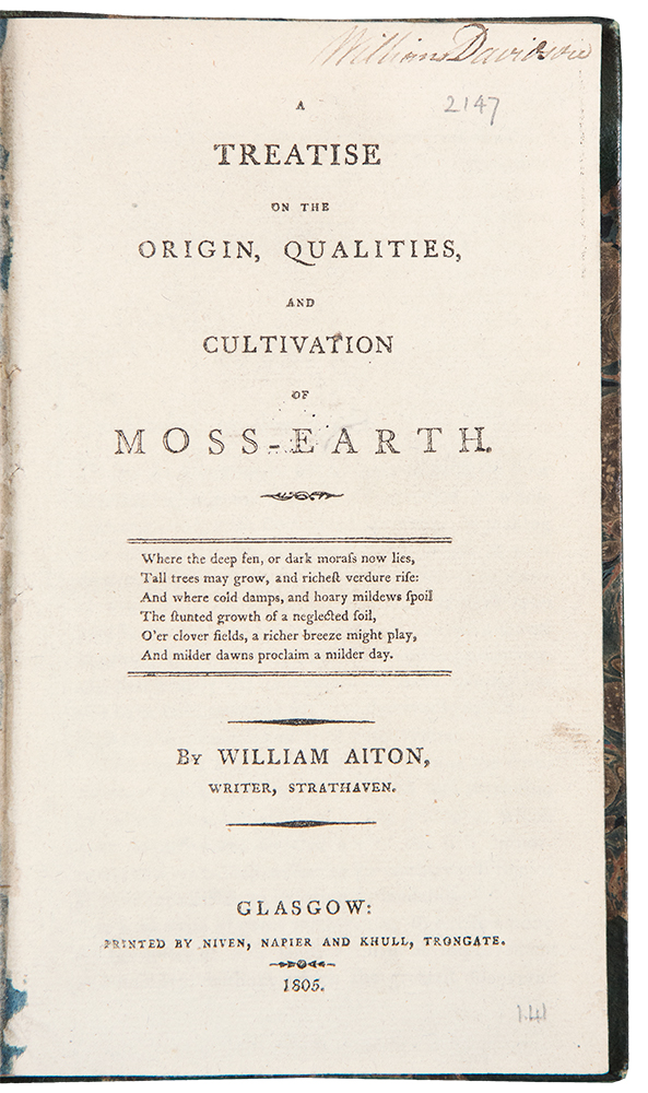 A Treatise on the Origin, Qualities, and Cultivation of Moss-Earth. William AITON.