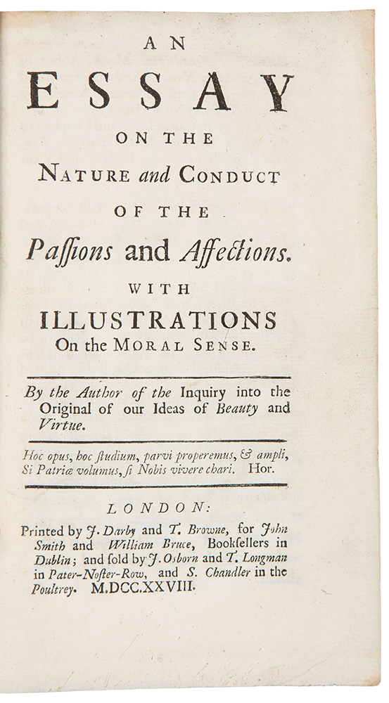 An Essay on the Nature and Conduct of the Passions and Affections. With Illustrations on the Moral Sense. Frances HUTCHESON.