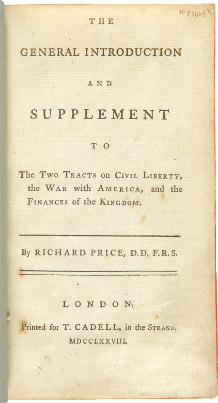 The General Introduction and Supplement to the Two Tracts on Civil Liberty, the War with America, and the Finances of the Kingdom. Richard PRICE.