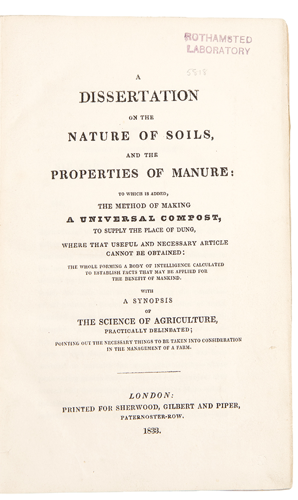 A Dissertation on the Nature of Soils, and the Properties of Manure; to which is added, the Method of Making a Universal Compost. AGRICULTURE.