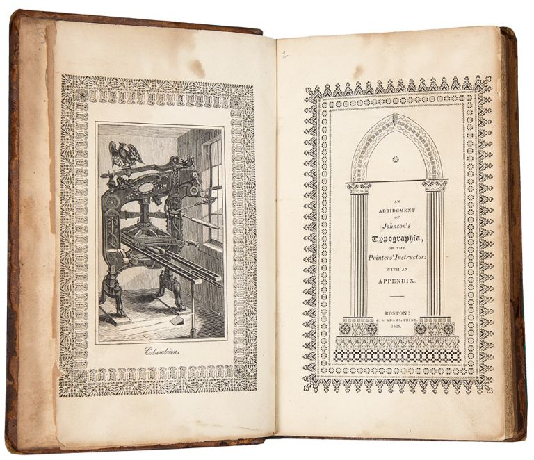 An Abridgment of Johnson's Typographia, or the Printer's Instructor: With an Appendix. John JOHNSON.