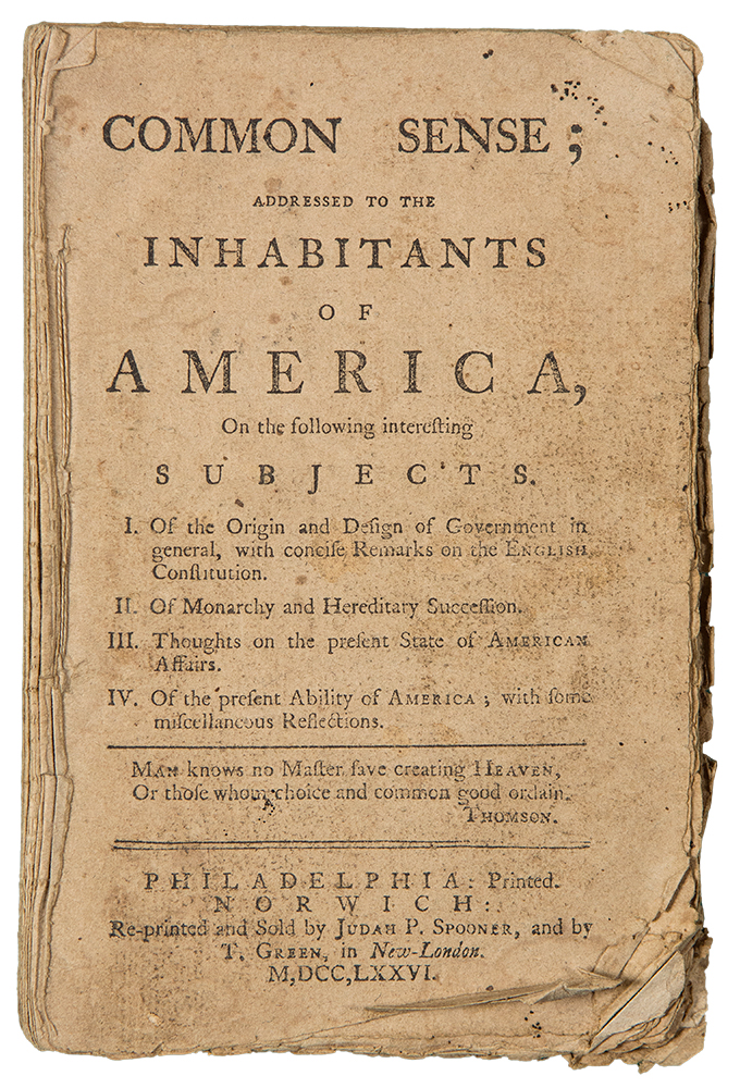 Common Sense; Addressed to the Inhabitants of America, on the following interesting Subjects. Thomas PAINE.