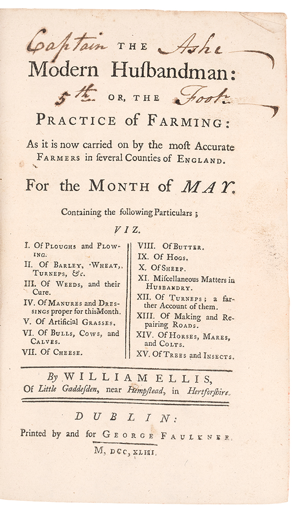 The Modern Husbandman: Or, the Practice of Farming: As it is now carried on by the most Accurate Farmers in several Counties of England. William ELLIS, 1700-c.1758.