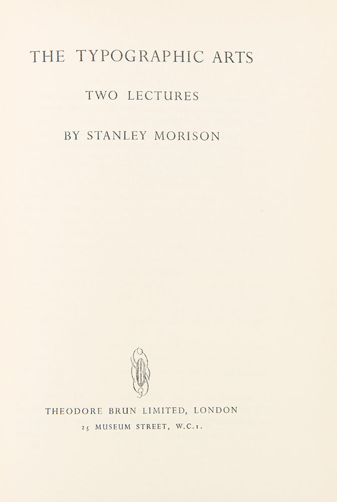 The Typographic Arts: Two Lectures. Stanley MORISON.