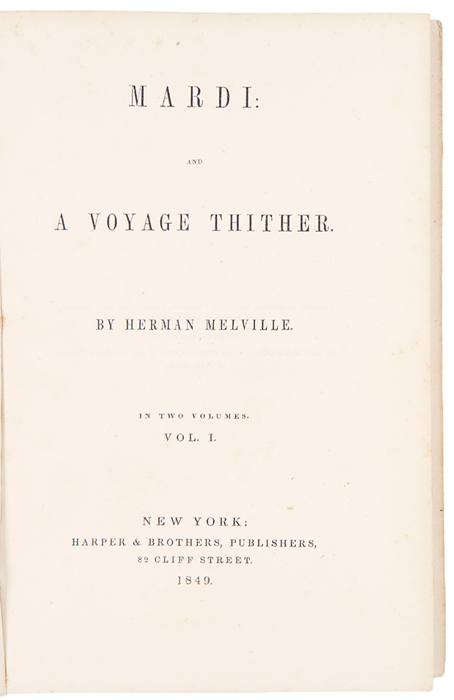 Mardi: and a Voyage Thither. Herman MELVILLE.
