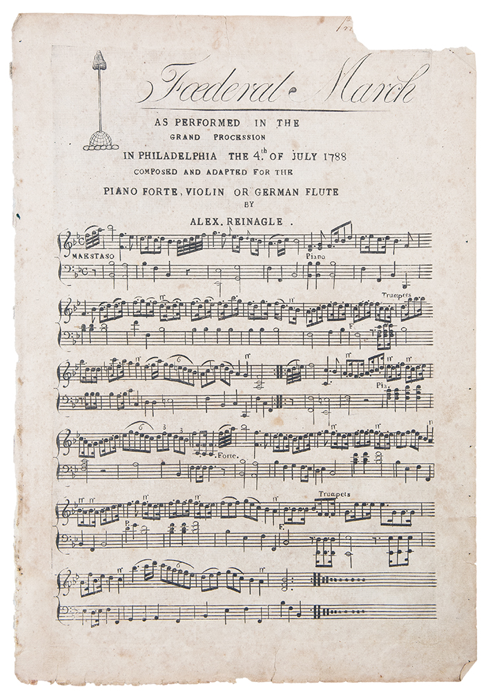 Foederal March as performed in the Grand Procession in Philadelphia the 4th of July 1788 composed and adapted for the piano forte, violin or German flute. Alexander REINAGLE.