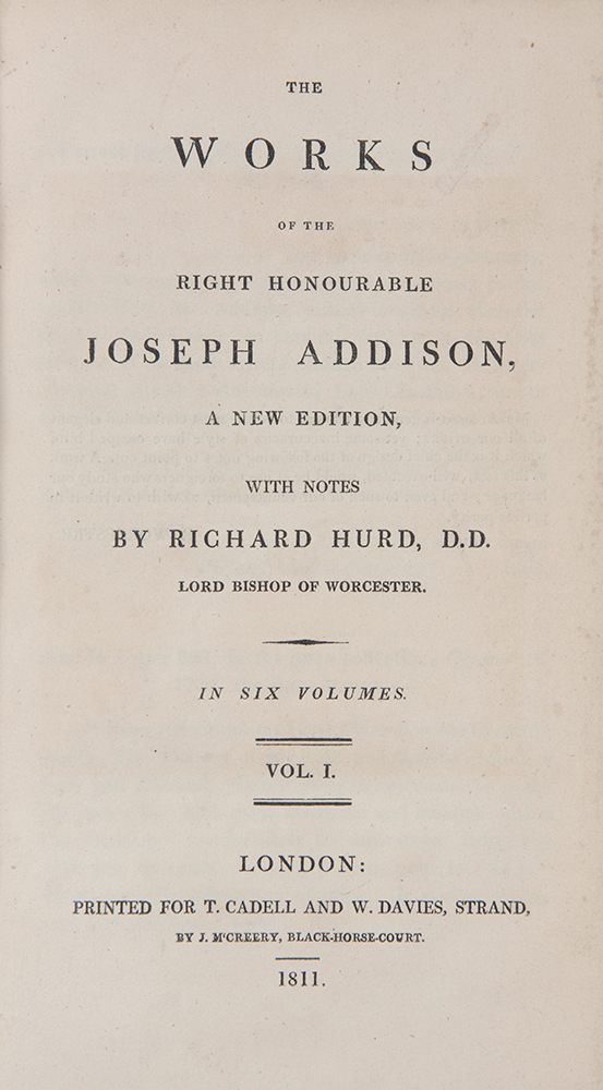 The Works of the Right Honourable Joseph Addison. With Notes by Richard Hurd, D. D. Joseph ADDISON.