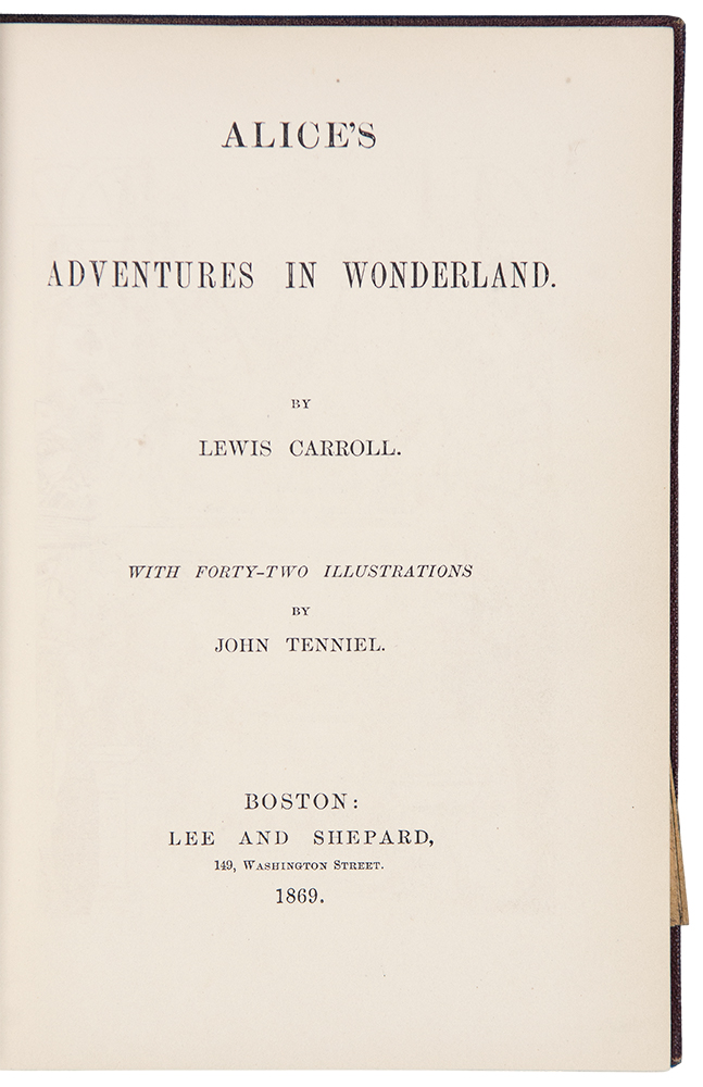 Alice's Adventures in Wonderland ... with forty-two illustrations by John Tenniel. Charles Lutwidge DODGSON, - LEWIS CARROLL.