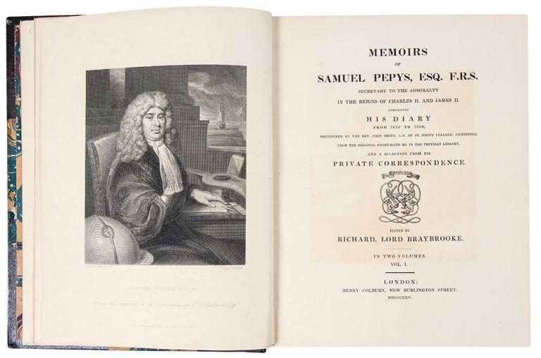 Memoirs of Samuel Pepys, Esq. F.R.S., comprising his Diary from 1659 to 1669, deciphered by the Rev. John Smith...from the original short-hand Ms. in the Pepysian Library, and a Selection from his Private Correspondence. Edited by Richard, Lord Braybrooke. Samuel PEPYS.