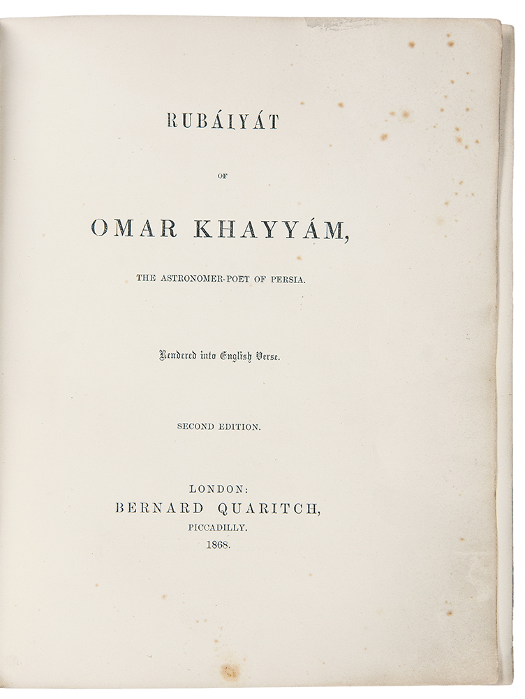 Rubáiyát of Omar Khayyám, the Astronomer-Poet of Persia. Rendered into English Verse. Edward FITZGERALD.
