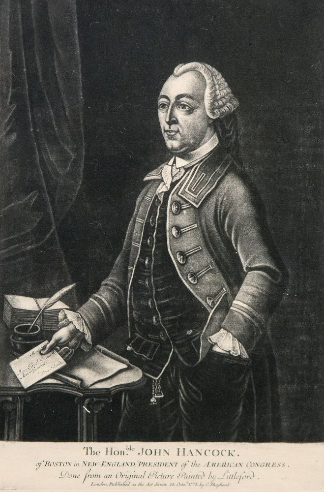 The Honble. John Hancock. of Boston in New-England; President of the American Congress. Done from an original picture painted by Littleford. John HANCOCK, publisher - C. SHEPHERD.