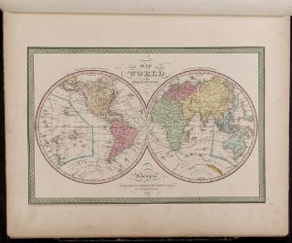 A New Universal Atlas Containing Maps of the various Empires, Kingdoms, States and Republics of...