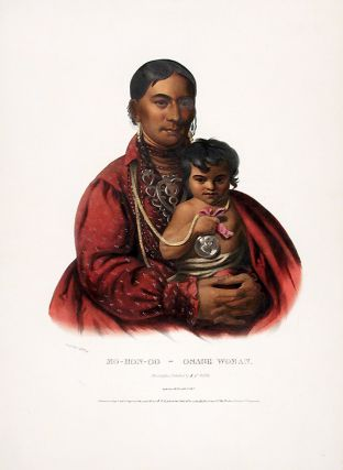 Mo-Hon-Go, an Osage Woman. Thomas L. MCKENNEY, James HALL