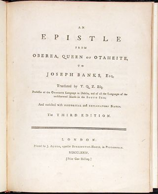 An Epistle from Oberea, Queen of Otaheite, to Joseph Banks, Esq. translated by T.Q.Z. Esq....