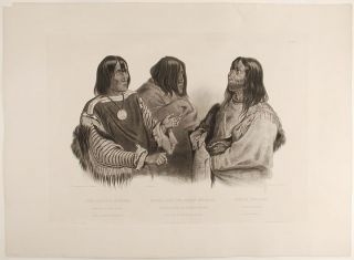 Chief of the Blood-Indians. War-Chief of the Piekann Indians. Koutani Indian. Karl BODMER