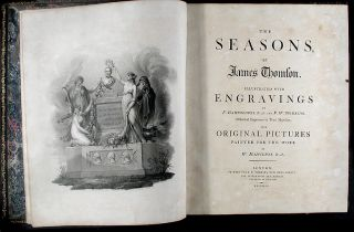 The Seasons, by... Thomson. Illustrated with engravings by ... Bartolozzi... and ... Tomkins ... from original pictures painted for the work by W. Hamilton