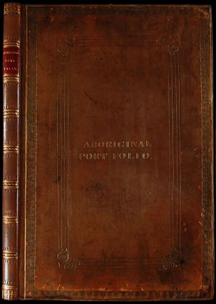 [The Aboriginal Port Folio or a collection of portraits of the most celebrated Chiefs of the...
