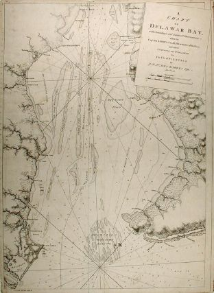 A Chart of Delawar[e] Bay with Soundings and Nautical Observations taken by Capt. Sir Andrew...