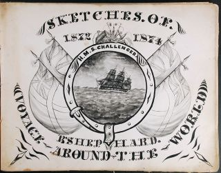 Original Manuscript Sketchbook of the H.M.S. Challenger Expedition, 1872-1874]. Benjamin SHEPHARD