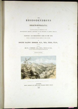 The Rhododendrons of Sikkim-Himalaya; being an account, botanical and geographical of the Rhododendrons recently discovered in the mountains of eastern Himalaya, from drawings and descriptions made on the spot, during a government botanical mission to that country, by Joseph Dalton Hooker... Edited by Sir W.J. Hooker