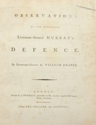 Observations on the honourable Lieutenant-General Murray's defence. Sir William DRAPER