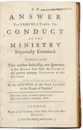 An Answer to a Pamphlet Call'd The Conduct Of The Ministry Impartially Examined. In which it is...