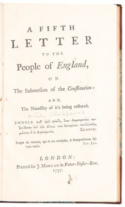 A Fifth Letter to the People of England, on the subversion of the constitution: and, the...