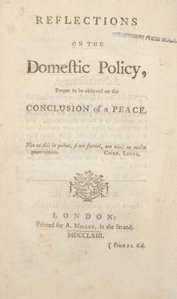 Reflections on the Domestic Policy, proper to be observed on the conclusion of a peace. William...