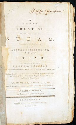 A Short Treatise on the Application of Steam, Whereby is Clearly Shewn, From Actual Experiments,...