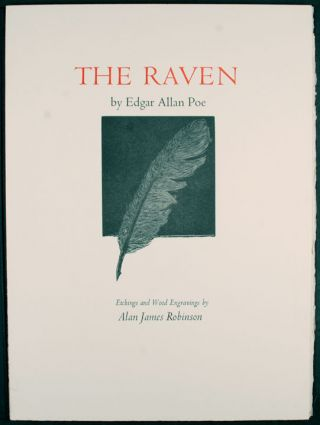The Raven by Edgar Allen Poe Etchings and wood engravings by Alan James Robinson. CHELONIIDAE...