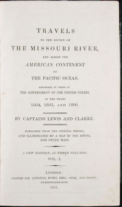 Travels to the Source of the Missouri River and across the American Continent to the Pacific...