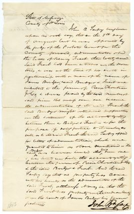 [Manuscript Document Signed by John P. Sarpy Testifying to the Dispersal of the Estate of Henry Fraeb and the Difficulty of Collecting Money from Famed Mountain Man Jim Bridger]