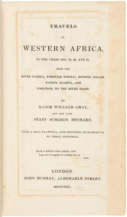 Travels in Western Africa, in the years 1818, 19, 20, and 21, from the River Gambia, through...