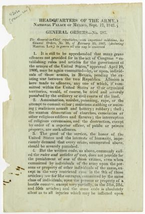 Headquarters of the Army, National Palace of Mexico, Sept. 17, 1847. General Orders - No. 287....
