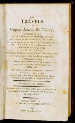 The Travels of Capts. Lewis & Clarke [sic], by order of the government of the United States,...