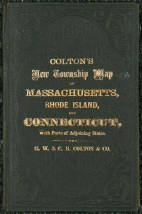 Colton's Railroad & Township Map of Massachusetts, Rhode Island, Connecticut with parts of Maine, New Hampshire, Vermont & New York