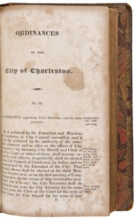 Digest of the Ordinances of the City of Charleston, from the Year 1783 to July 1818; to which are annexed, extracts from the Acts of the Legislature which relate to the City of Charleston