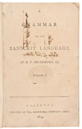 A Grammar of the Sanscrit Language ... Volume 1 [all published]. Sir Henry Thomas COLEBROOKE