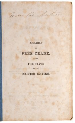 Remarks on Free Trade, and on the State of the British Empire. Alexander DIROM