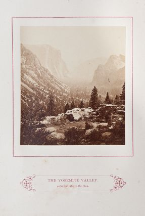 The Wonders of Yosemite Valley, and of California ... with original photographic illustrations, by John P. Soule ...
