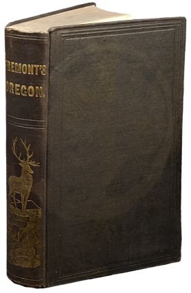 Narrative of the Exploring Expedition to the Rocky Mountains, in the year 1842; and to Oregon and North California, in the Years 1843-44.