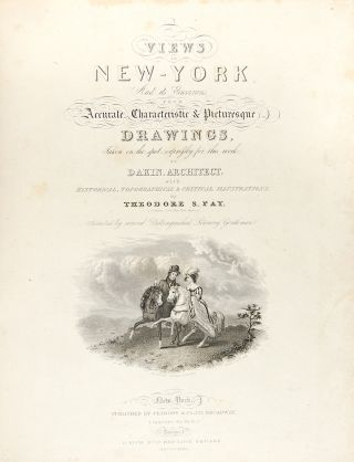 Views in New-York and its Environs from Accurate, Characteristic & Picturesque Drawings