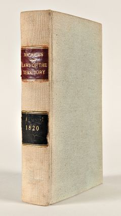 Laws of the Territory of Michigan, with Marginal Notes and an Index; to which are prefixed, the Ordinance and Several Acts of Congress relating to this Territory