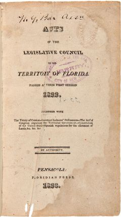 Complete Set of the First Eleven Session Laws of the Legislative Council of the Florida...