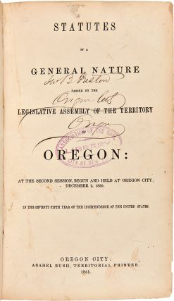 Group of Oregon Laws, Running from 1850 TO 1864]. OREGON