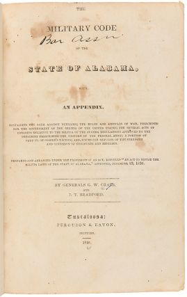 The Military Code of the State of Alabama, with an Appendix. ALABAMA, George W. CRABB, J. T....